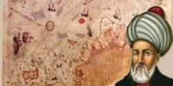 Piri Reis Neyi Bulmuştur, Nereleri Keşfetti, Neleri İcat Etti, Çalışmaları ve Başarıları Hakkında Bilgi