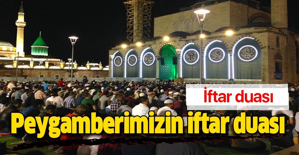 iftar duasi iftar vakti okunacak dualar peygamberimizin iftar duasi turkce arapca okunusu